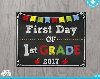 First Day of First Grade Sign Instant Download Print Yourself, First Day of 1st Grade Chalkboard Sign, Printable Back to School Sign