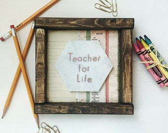 Wooden Shelf Sitter with 'TEACHER FOR LIFE' Copper Embossing on Marble.