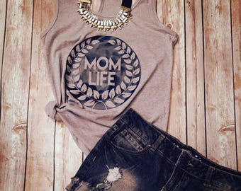 Mom Life Tank Top- Racerback tank- Mom Tee