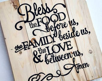Bless the food before us... - Barnwood style sign