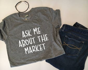 Ask me About the Market Fitted Crew Neck Shirt | Realtor | Real Estate Agent