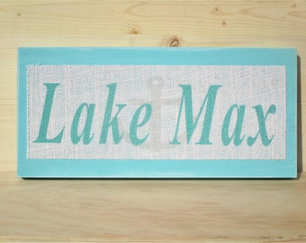 Burlap Lake Sign