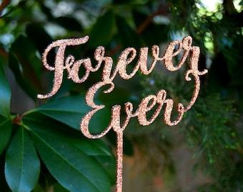 Wedding Cake Toper, Forever Ever  cake Wedding Gift, Valentine Day Cake Topper Gold wedding