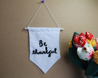 Be Thankful Flag Banner