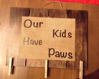 Our/my kids have paws
