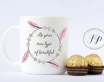 BOHO Be your own type of beautiful mug