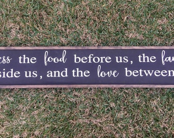 Bless The Food Before Us, The Family Beside Us, And the Love Between Us Amen - Framed Wooden Sign