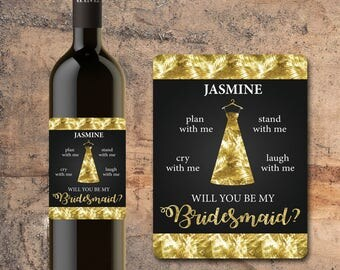 Will You Be My BRIDESMAID WINE Label Ask Bridesmaid - Ask Maid of Honor - CUSTOM Proposal