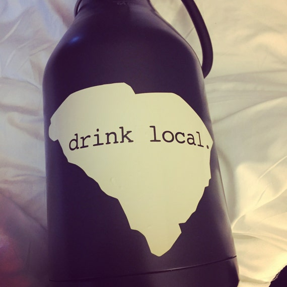 South Carolina Drink Local Vinyl Decal For Yeti And Rtic