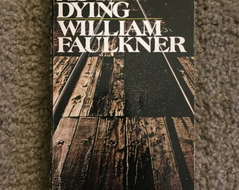 As I Lay Dying (1964) William Faulkner Vintage Paperback Book Edition