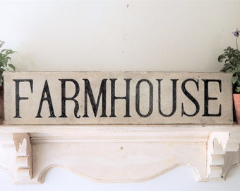 FARMHOUSE SIGN/ farmhouse signs, handpainted signs, distressed signs, wooden signs, vintage style signs