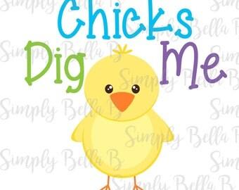 Chicks Dig Me Easter Spring INSTANT DOWNLOAD Printable Digital Iron-On Transfer Design - DIY