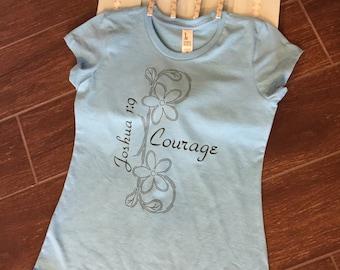 Women's Christian T-shirt, Joshua 1:9 Courage