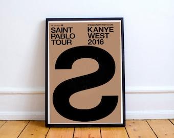 Custom Saint Pablo Tour Poster, Urban Art Print, Bedroom Livingroom Wall Art Work, Wall Prints, Kanye West Kim Kardashian Poster