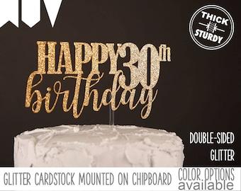 happy 30th birthday cake topper, milestone birthday cake topper, Glitter party decorations, cursive topper