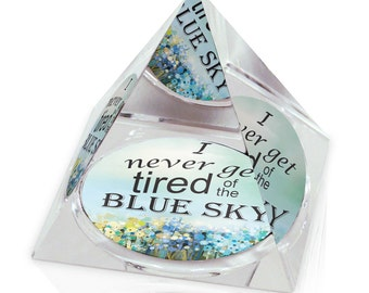 """Inspirational Quote Never Tired Blue Sky Art Gift 3.25"""" Crystal Pyramid Paperweight"""