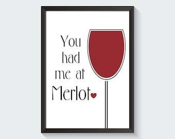 You Had Me At Merlot Printable Minimalist Wall Art Kitchen Hostess Gift Home Decor Digital Download
