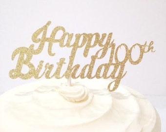100th Birthday / Milestone Birthday / 100th Birthday Decoration / Custom Cake Topper