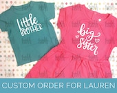 Reserved for Lauren - Custom little brother/big sister outfit