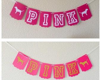 Victoria's Secret Inspired PINK Banner//Custom name Banner//