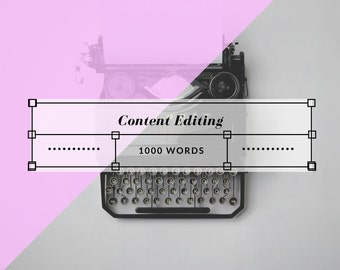 Content Editing - 1000 Words or Less