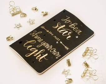Gold Embossed Moleskine Cahier Journal - To be a star, you might shine your own light