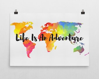 Life Is An Adventure Sign, Life Is An Adventure Art, Life's An Adventure, Travel Quotes, Quote Prints, Quotes, Inspirational Quote, Quote