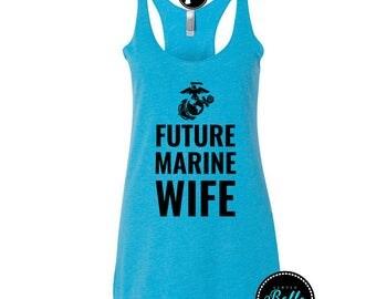 Future Marine Wife Racerback Tank,Tank,Tank Top,Womens,Womens Tank Tops,Marine,Marine Wife,Marine Tanks,Marine Tank Tops,Marine Gifts,Gifts