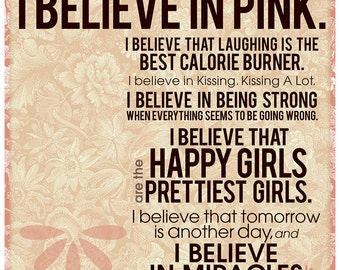 I Believe in Pink Sign