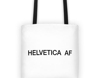 Gifts for graphic designers  // Funny tote bag // Typography bag // HELVETICA AF weather-resistant tote bag //  Gifts under 50