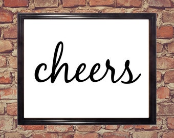 Cheers, Word art print, Digital Download, Printable words