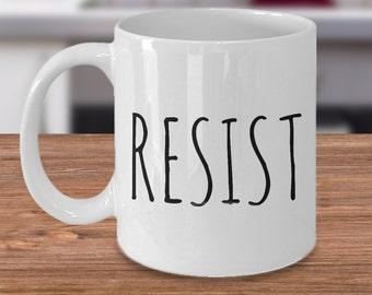 Resist Mug - Activist Environmentalist Feminist Coffee Cup - Treehugger Gifts