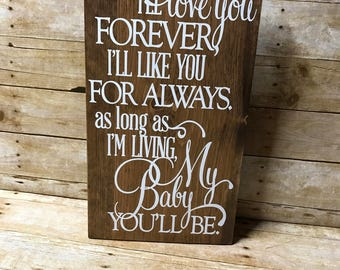 I'll love you forever sign| baby room decor| nursery decor