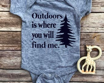 Outdoors is, where you will find me, Toddler boy shirt, toddler shirt, kids shirts, travel, baby boy, toddler tee, vacation, outdoors,