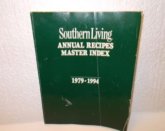 Southern Living Annual Recipes Master Index 1979-1994, Published 19985 by Oxmoor House, Inc.