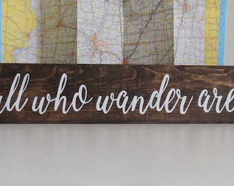 """Not All Who Wander Are Lost hand painted rustic wood sign-Travel Adventure sign-Wanderlust Exploring sign-Graduation-Birthday Gift-28""""