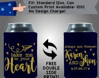 Take me to your Heart Always and Forever Fabric Wedding Can Coolers, Cheap Can Coolers,  Wedding Favors (W347)