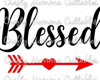 Blessed SVG file // Blessed SVG // Arrow file // Cut File // Blessed Silhouette File // Cutting File // Arrows Blessed SVG