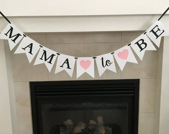 Mama to Be Banner, Baby Shower Banner, Baby Shower Decoration, Flag Banner, Baby Sprinkle, Photo Prop