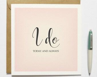Wedding Day Card to Bride Groom 'I Do'