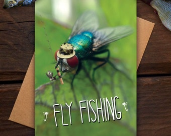 Fly Fishing - Greeting card - funny, pun, humor, fishing, dad, hobby, photography, insect, bug, macro