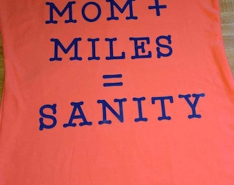 Mom plus miles equals sanity