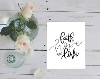 Faith Hope and Love Sign, Home Decor, Printable