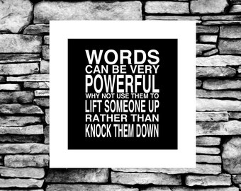 Words Can Be Very Powerful Anti Bullying Trending Quote Wall Art Quotes Digital Print Wall Decor Wall Art Quote Inspirational Quote
