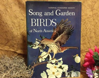 1964 Ed. Book Song and Garden Birds of North America National Geographic