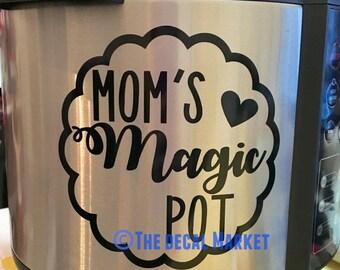 Mom's Magic Pot Instant Pot Decal