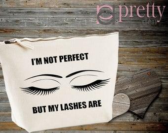 I'm Not Perfect But My Eyelashes Are Funny Girly Make up Wash Travel Bag 3 Sizes!