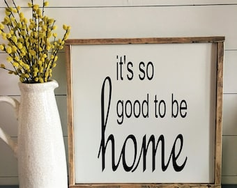 It's so Good to be Home Sign. Wood Sign. Framed Sign. Rustic. Farmhouse. Wall Decor