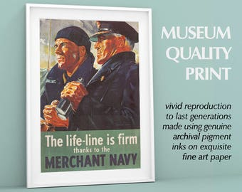 "Merchant Navy Poster WWII | World War Two Poster, Advertisement | ""The Life Line is Strong"" Famous War Advert Print"