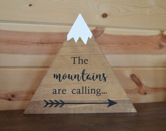 The Mountains are Calling w/Arrow Wood Mountain Sign Handmade Stained Wood Mountain Decoration